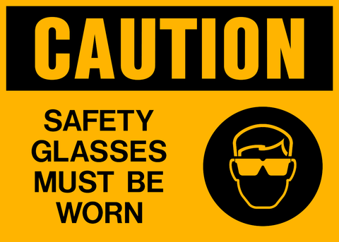 Caution - Eye Protection