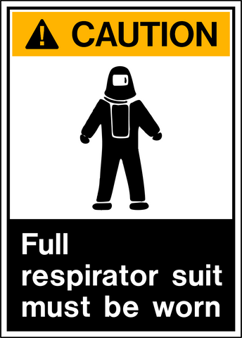 Caution - Full Respirator Suit Protection