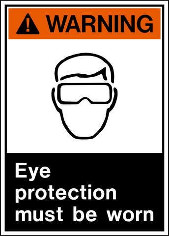 Warning - Eye Protection