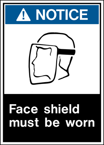 Notice - Face Protection