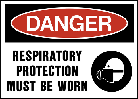 Danger - Respirator Protection