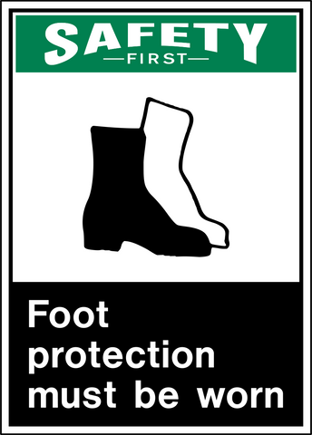Safety First - Foot Protection