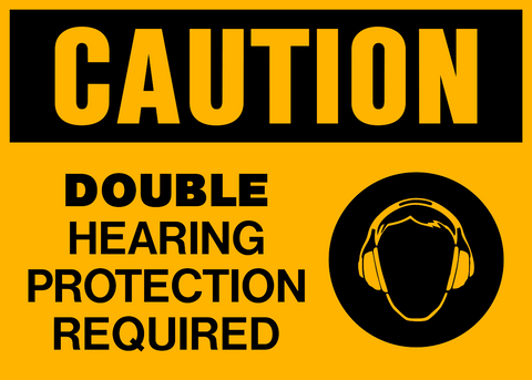 Caution - Ear Protection