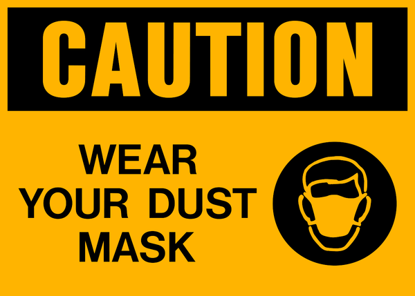 Caution Dust Mask Western Safety Sign