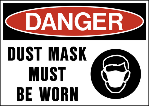 Danger - Dust Mask