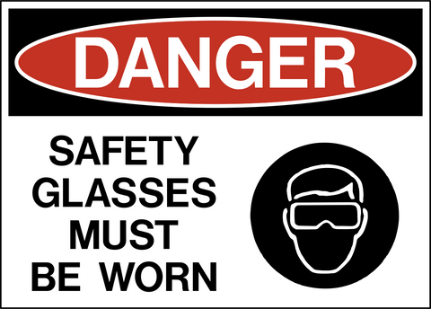 Danger - Eye Protection