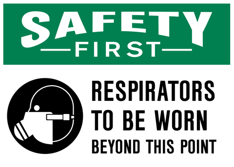 Safety First - Respirator Protection