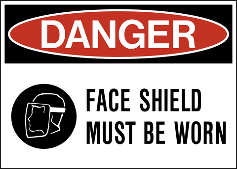 Danger - Face Protection
