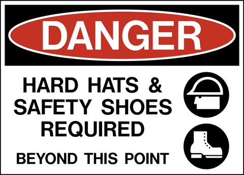 Danger - Head and Foot Protection