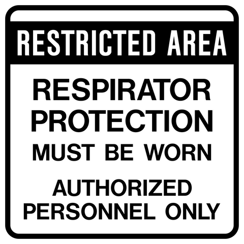 Caution - Respirator Protection
