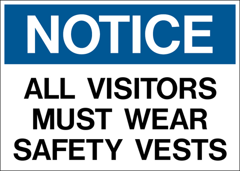 Notice - Vest Protection