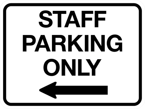 Staff Parking Only with Left Arrow