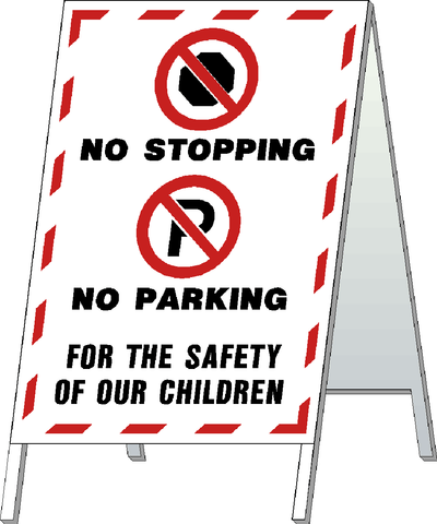 School Safety Stand - No Stopping No Parking