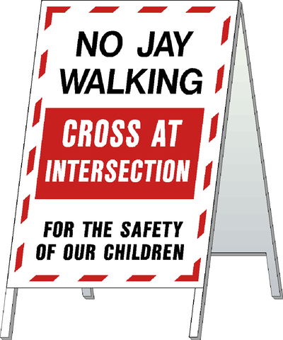 School Safety Stand - No Jay Walking