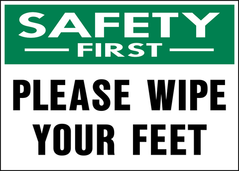 Safety First - Wipe your Feet