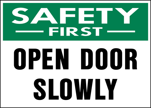 Safety First Door Opening Western Safety Sign