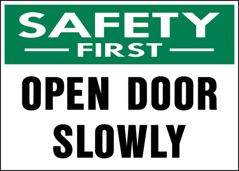 Safety First - Door Opening