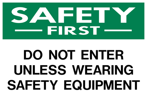 Safety First - Do Not Enter