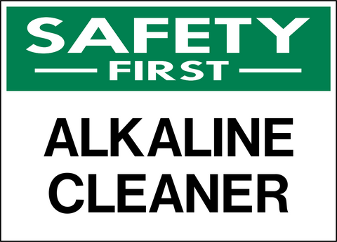 Safety First - Alkaline Cleaner