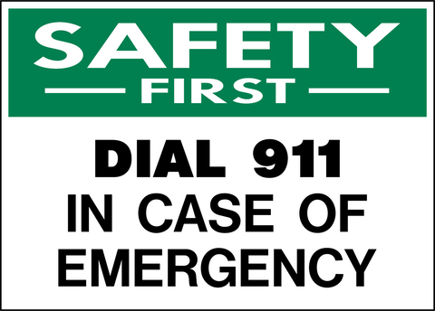 Safety First - Dial 911