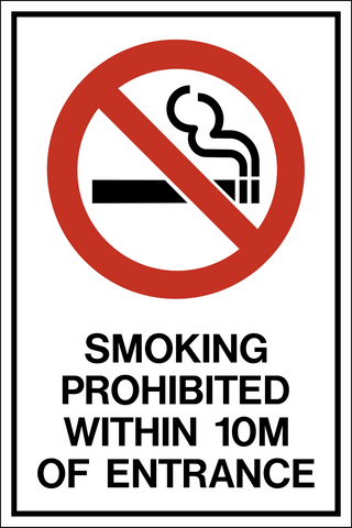 No Smoking Within 10 Meters Western Safety Sign