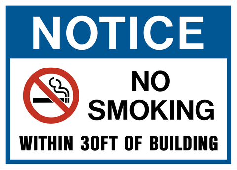 Notice - No Smoking Within 30FT of Building