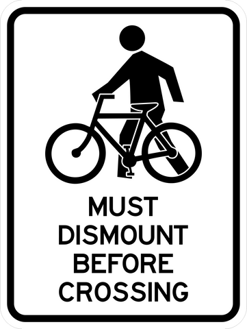 Bike Dismount Before Crossing