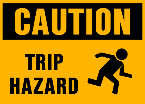 Caution - Trip Hazard A