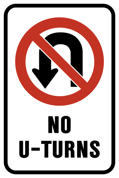 No U Turns Western Safety Sign
