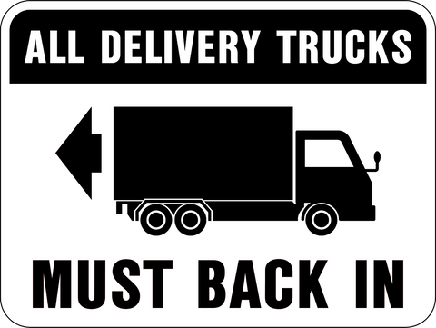 Delivery Trucks Must Back In