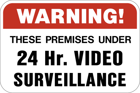 24 Hour Video Surveillance