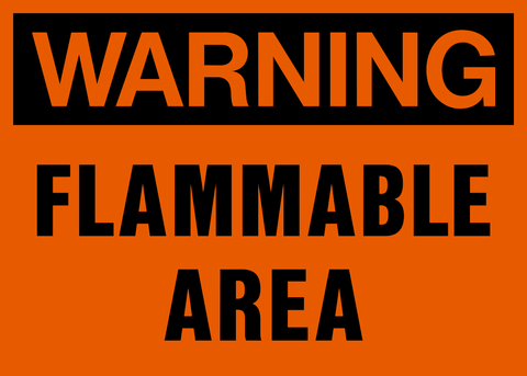 Warning - Flammable Area