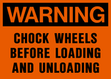 Warning - Chock Wheels