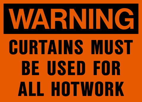 Warning - Curtains must be Used
