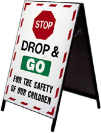 School Safety Stand - Stop Drop & Go