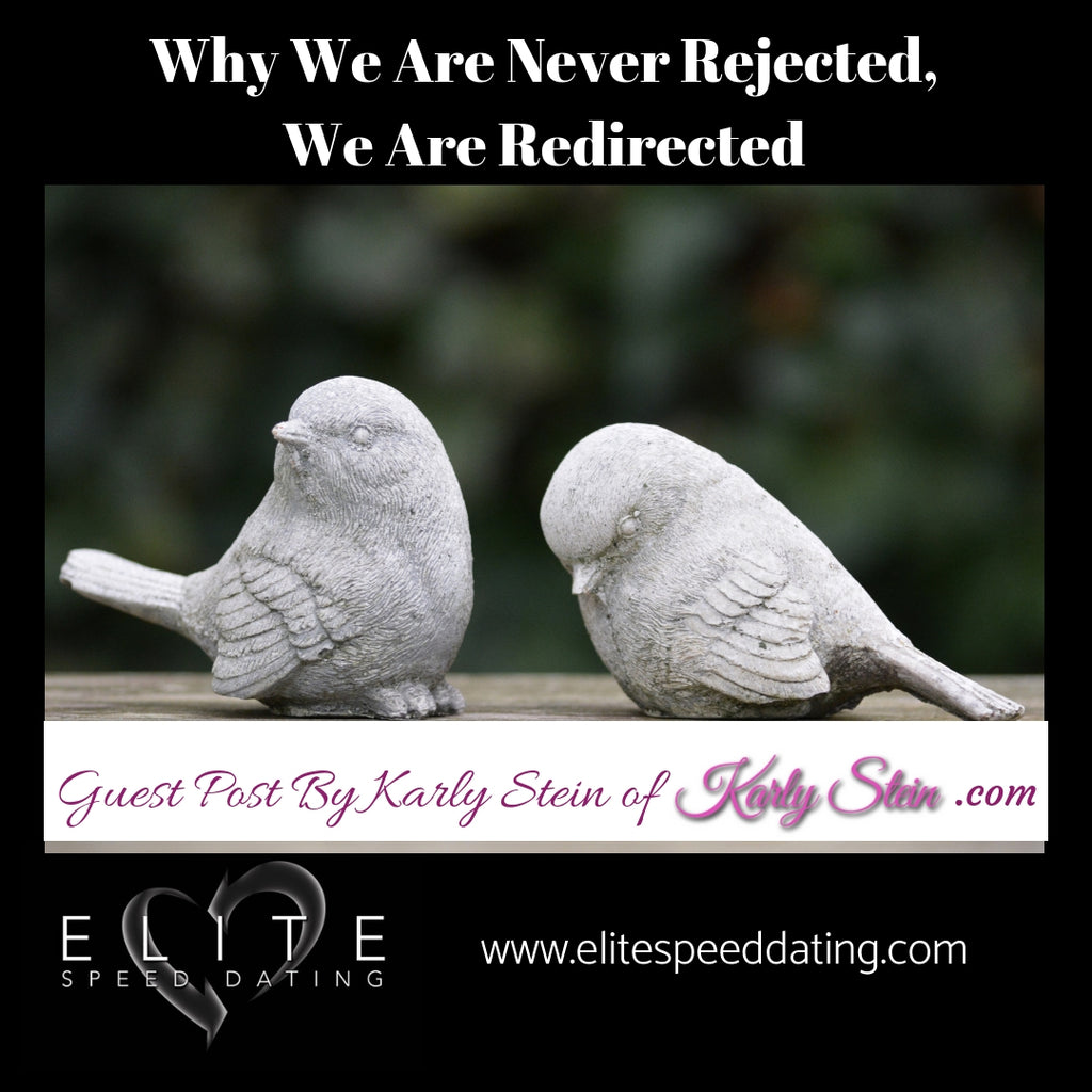 Why We Are Never Rejected, We Are Redirected