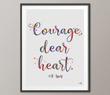Courage dear heart CS Lewis Quote Watercolor Print Geek Nerd Motivational Quote Wedding Gift Wall Art Wall Decor Home Decor Wall Hanging-40 - CocoMilla