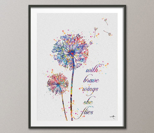 Dandelion Quote Watercolor Print Wedding Gift, With brave wings she flies, Flowers Wall Decor Art Home Decor Wall Hanging [NO 559] - CocoMilla