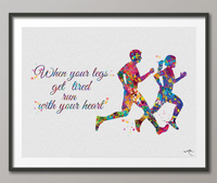 Runners Watercolor Print Runner Woman Man When your legs get tired run with your heart Couple Runner Quote running Gift Marathon Runners-504 - CocoMilla