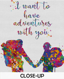 Hiking Couple Quote Watercolor Print I Want To Have Adventures With You Print Wall Decor Art Wedding Gift Outdoor Decor Wall Hanging-1396 - CocoMilla