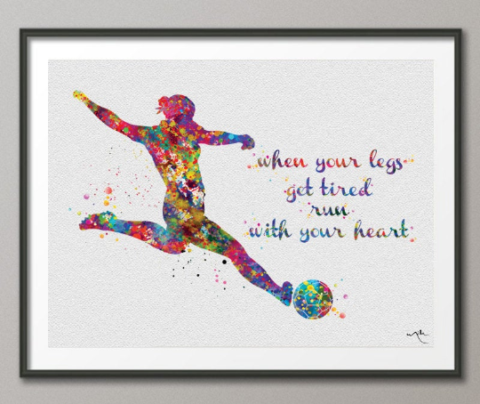 Soccer Girl Quote Watercolor Print Female Soccer Gift Soccer Art Wall Decor Girl Soccer Player Art run with your heart Girl Wall Art-376 - CocoMilla