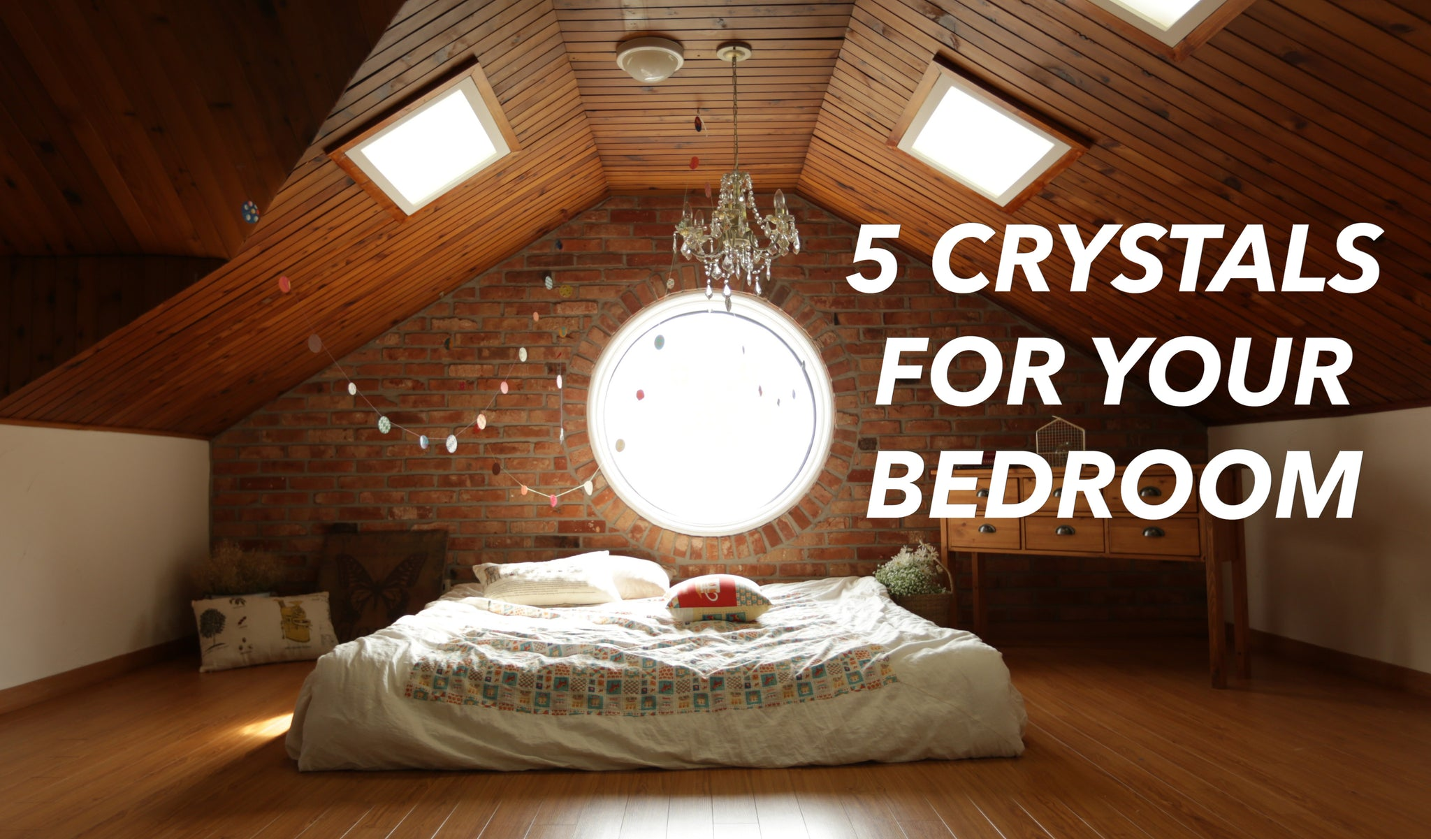 5 Best Crystals For Your Bedroom