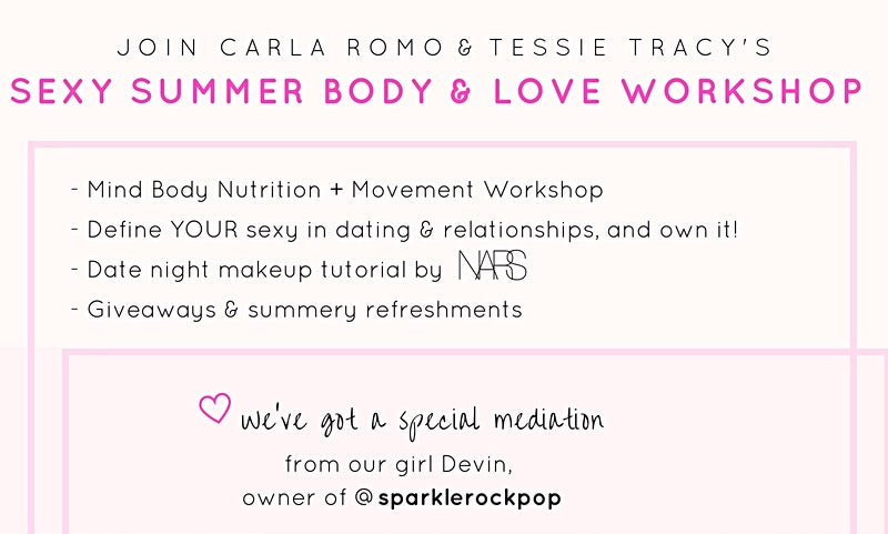 Self Care Women Empowerment Workshop Los Angeles Sexy Summer Body and Love Event