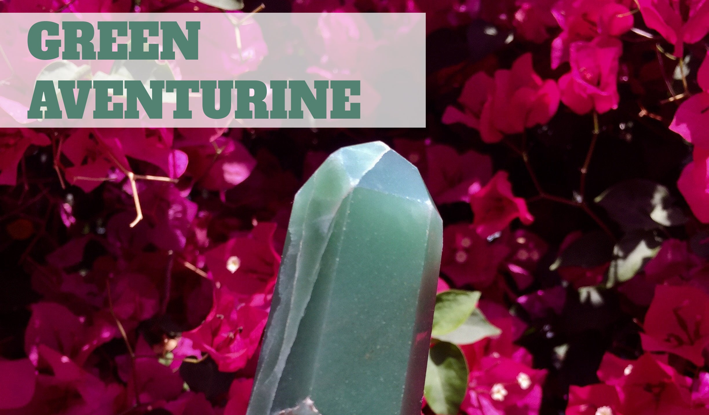 Intro to Wellness: Green Aventurine