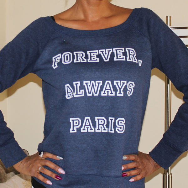 Forever Always Paris Sweatshirt