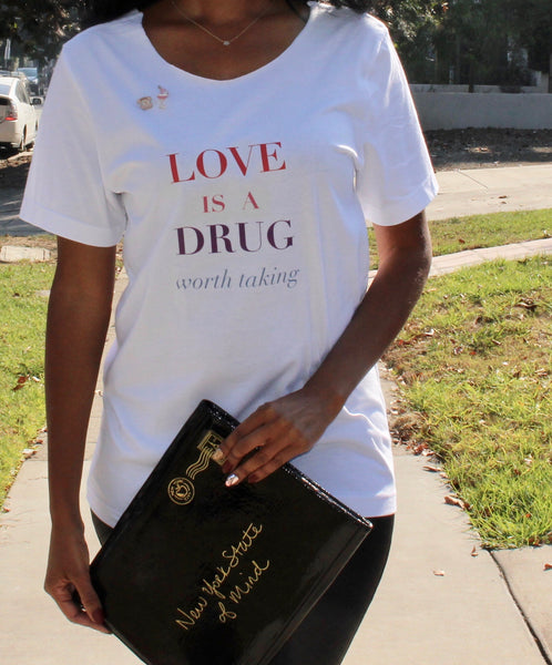 Love Is A Drug Worth Taking Tee