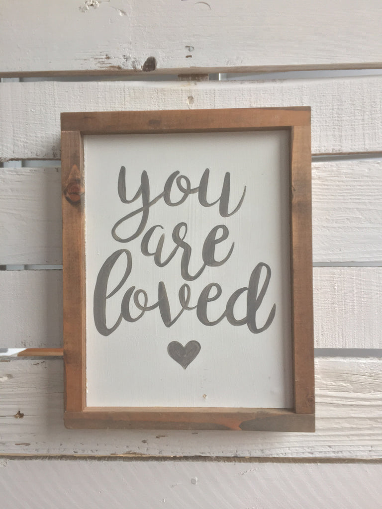 You Are Loved Wood Sign