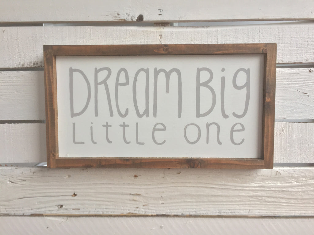 Dream Big Wood Sign