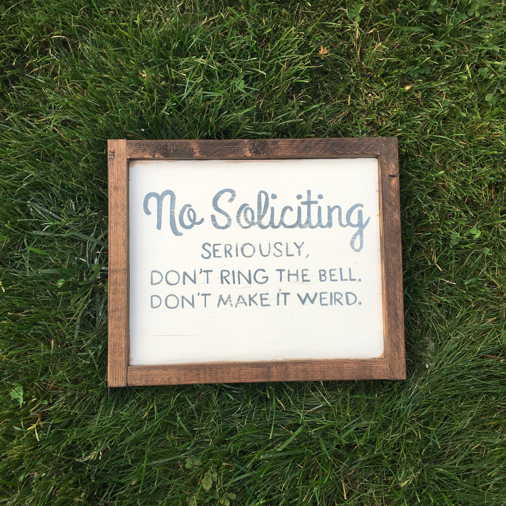 No Soliciting (FREE SHIPPING)