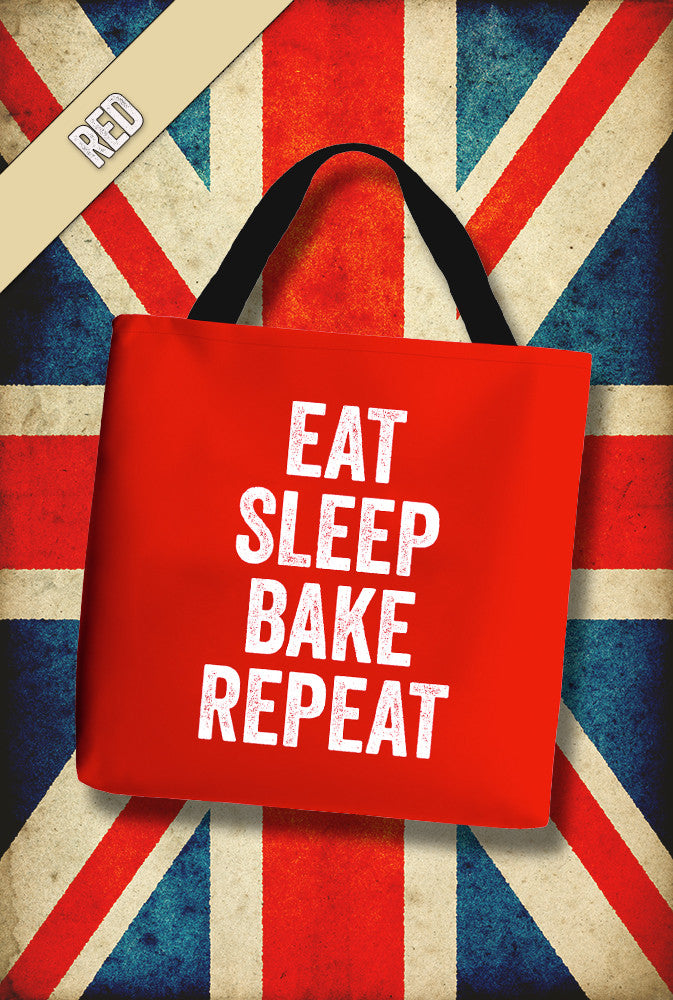Eat Sleep Bake Repeat Tote Bag<p> In 6 colours Custom T Shirt by Lets Get Shirty Dot Com
